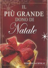 Das  Grösste Geschenk - in italienischer Sprache