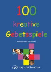 100 kreative Gebetsspiele