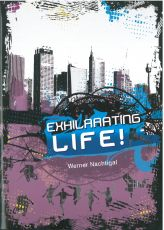 Exhilarating Life